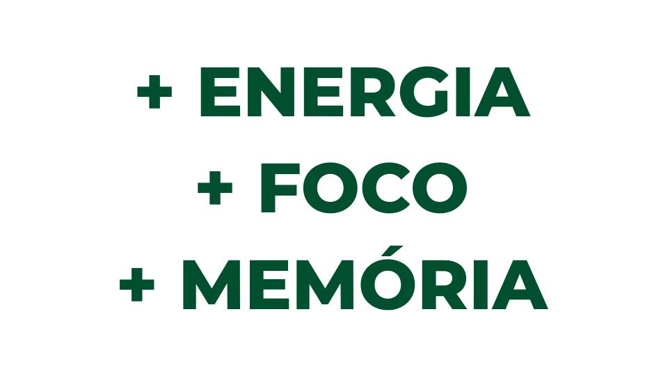 ENERGIA, FOCO e MEMÓRIA